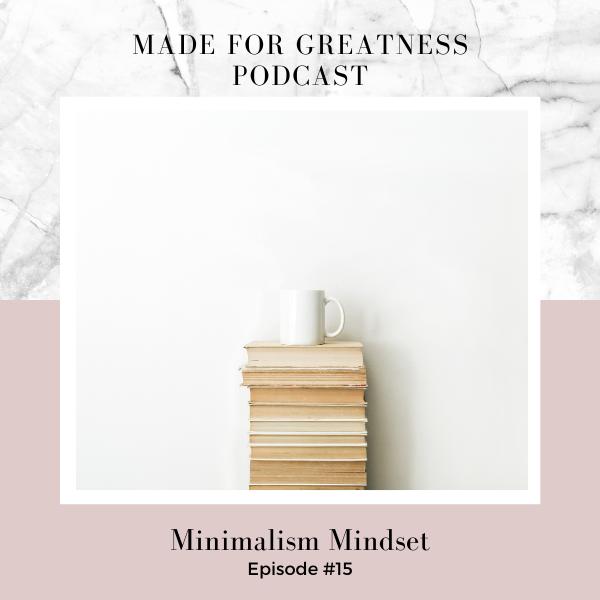 Minimalism Mindset