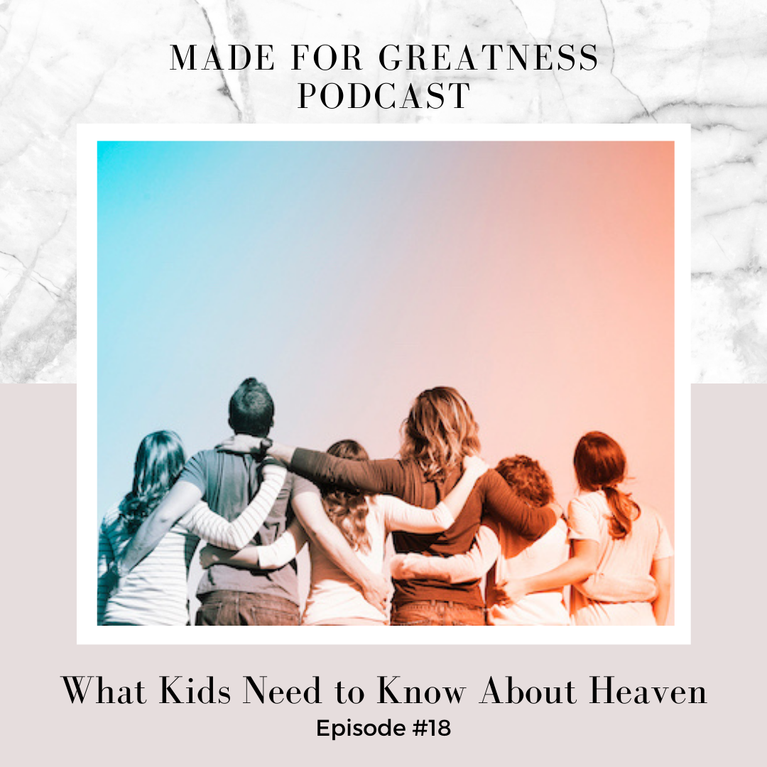 What Kids Need to Know About Heaven