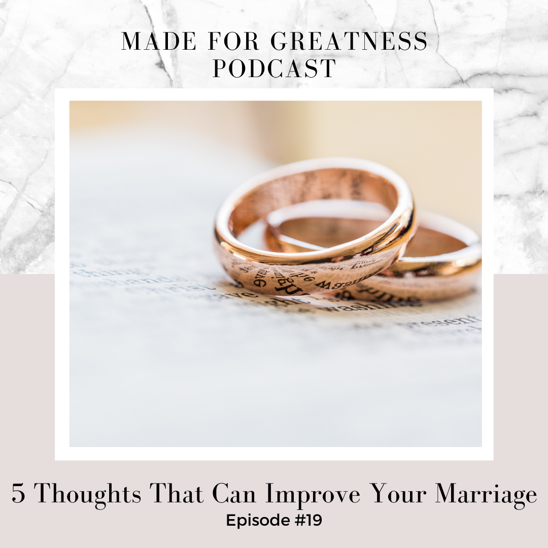 5 Thoughts That Can Improve Your Marriage