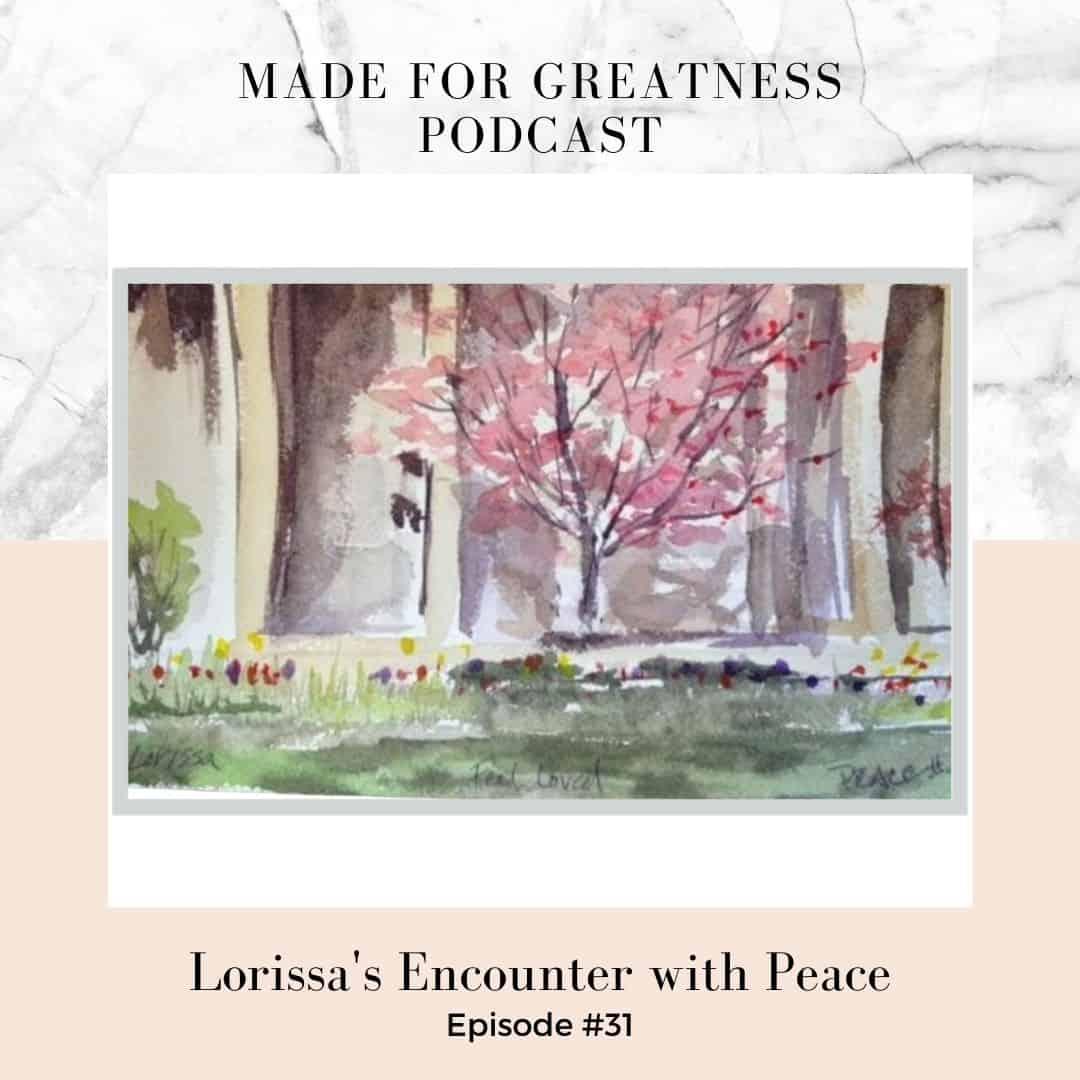 Lorissa's Encounter with Peace
