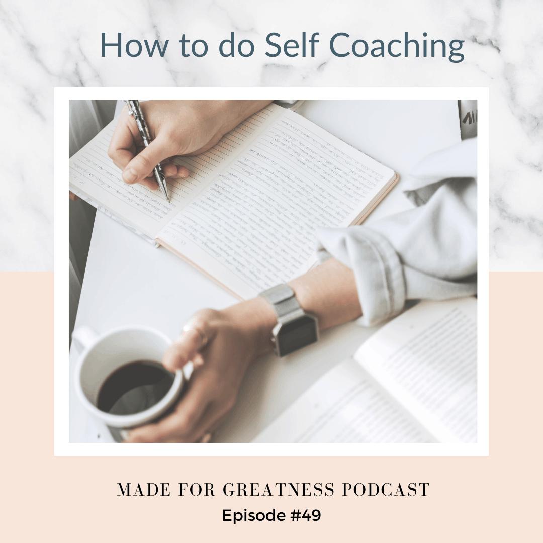 How To Do Self-Coaching
