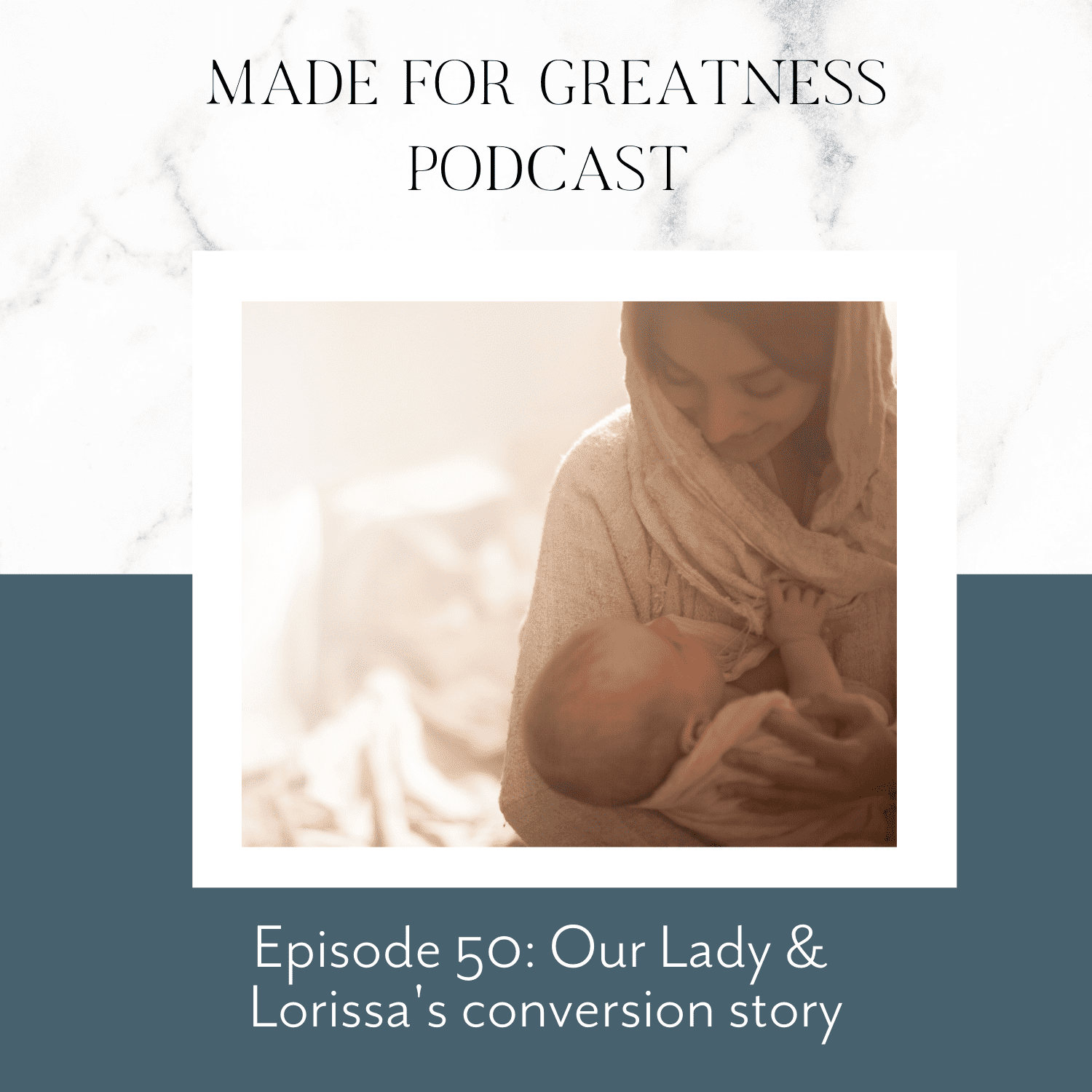 Our Lady & Lorissa's Conversion Story